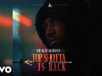 Mavado – Top Shotta Is Back
