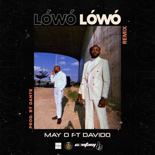 May D – Lowo Lowo (Remix) Ft. Davido mp3 download