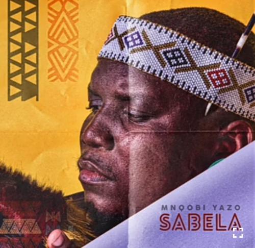 Mnqobi Yazo – Sabela mp3 download