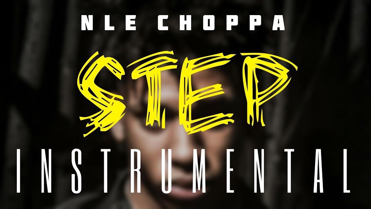 NLE Choppa – Step (Instrumental) mp3 download