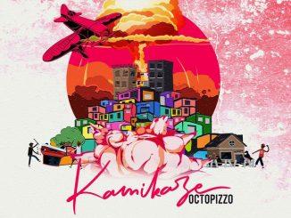 Octopizzo – Kamikaze (Audio + Video)
