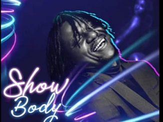 Oduma Essan – Show Body