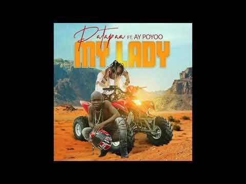 Patapaa – My Lady Ft. AY Poyoo mp3 download