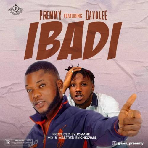 Premmy Ft. Davolee – Ibadi mp3 download
