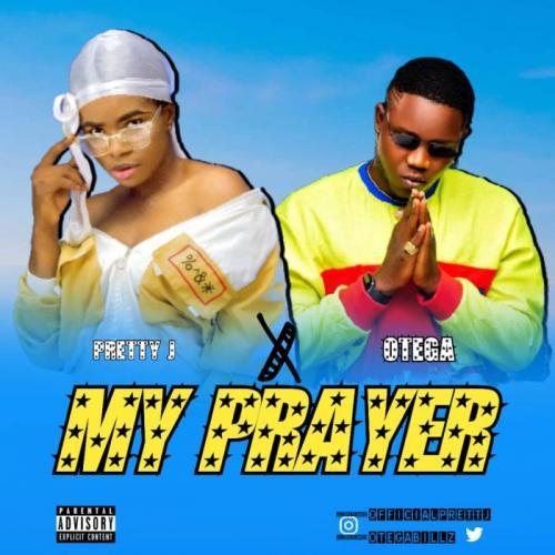 Pretty J Ft. Otega – My Prayer mp3 download