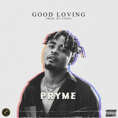 Pryme – Good Loving mp3 download