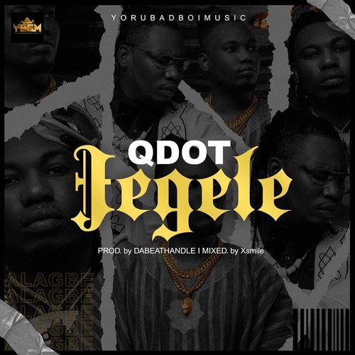 Qdot – Jegele mp3 download