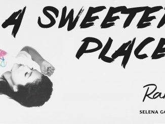 Selena Gomez – A Sweeter Place (Instrumental) mp3 download
