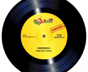 Shenseea – Rude Gyal