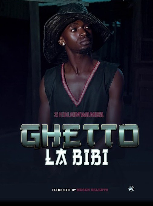 Sholo Mwamba – Ghetto La Bibi mp3 download