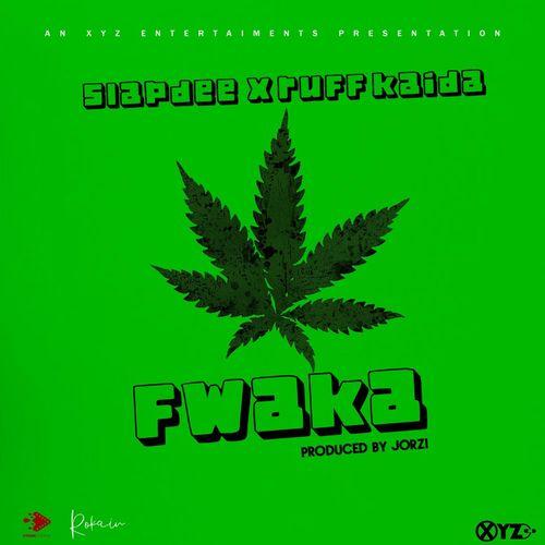Slapdee – Fwaka Ft. Ruff Kaida mp3 download