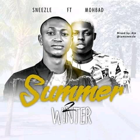 Sneezle – Summer 2 Winter Ft. Mohbad mp3 download