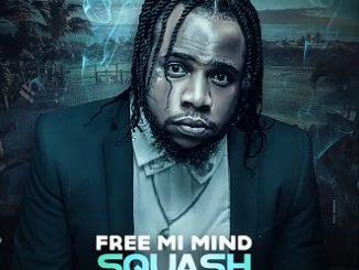 Squash – Free Mi Mind