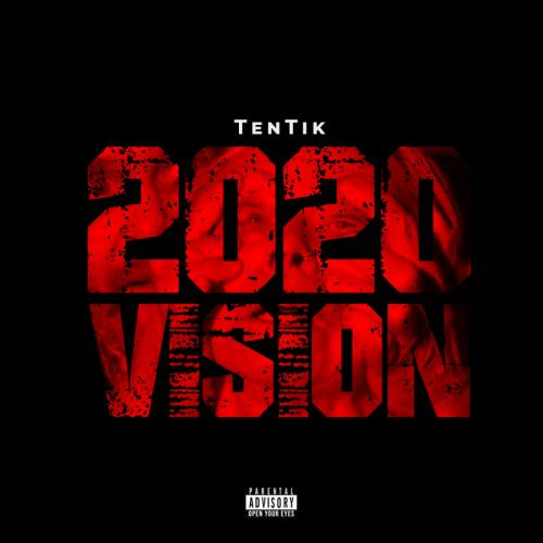 Tentik – 2020 Vision mp3 download