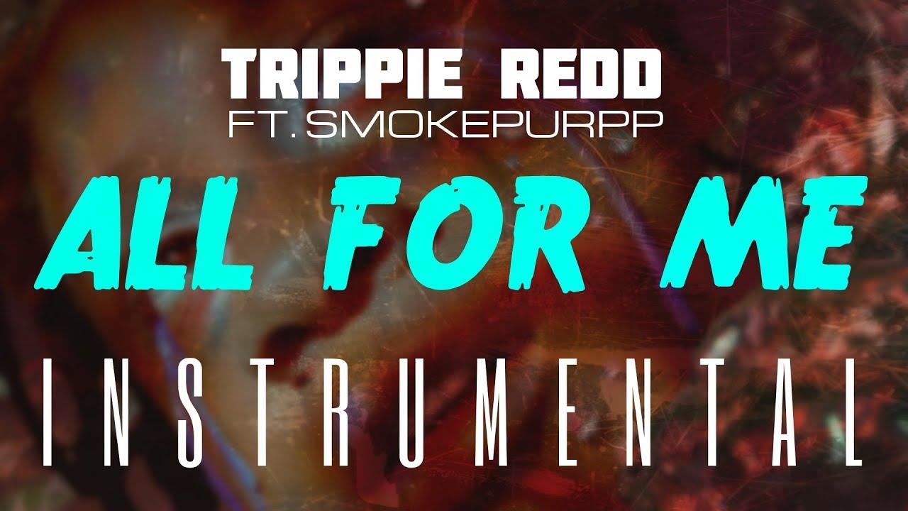 Trippie Redd – All For Me Instrumental Ft. Smokepurpp download
