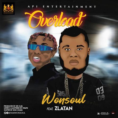 Wonsoul Ft. Zlatan – Overload mp3 download