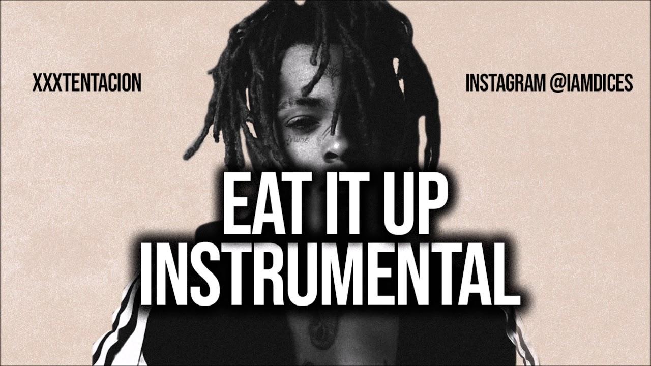 XXXTentacion – Eat It Up (Instrumental) mp3 download
