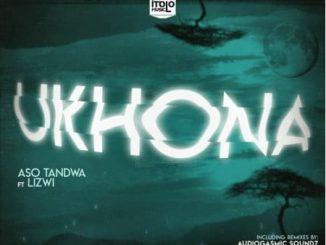 Aso Tandwa – Ukhona (Kususa Remix) Ft. Lizwi