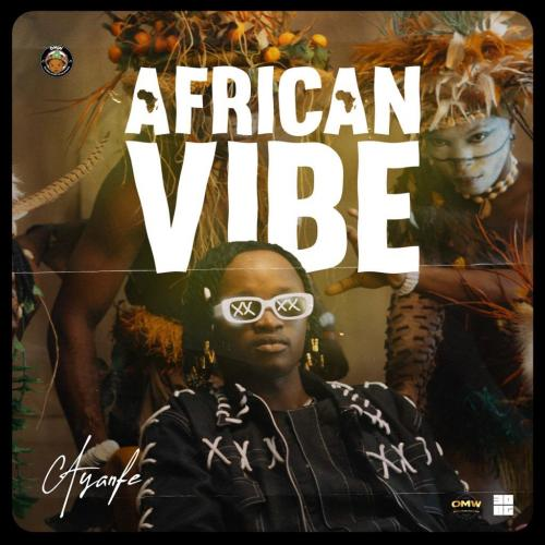 Ayanfe – African Vibe mp3 download