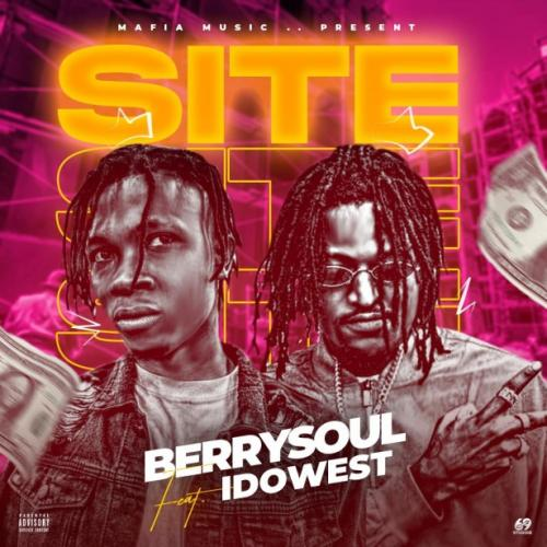 Berrysoul – Site Ft. Idowest mp3 download