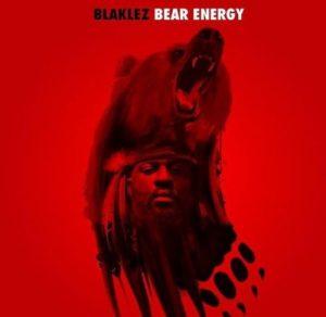 Blaklez – Bear Energy mp3 download