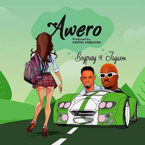Boypusy Ft. Jaywon – Awero mp3 download