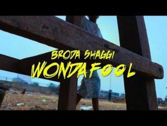 Broda Shaggi – Wonda Fool (Burna Boy Cover)