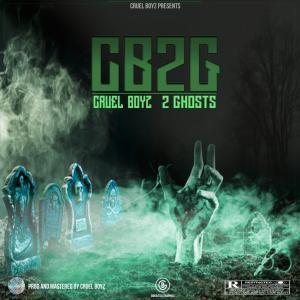 Cruel Boyz – 2 Ghosts mp3 download