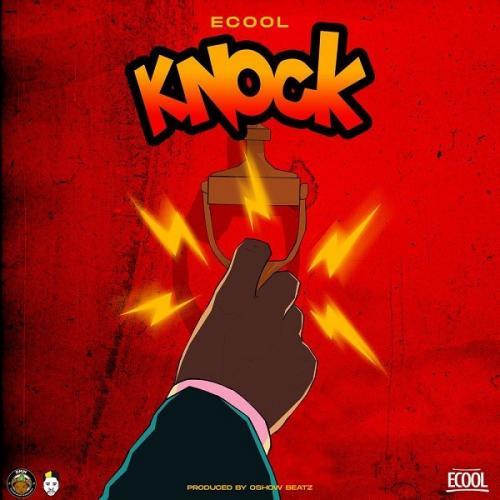 DJ Ecool – Knock mp3 download