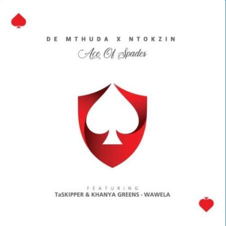 De Mthuda & Ntokzin – Wawela Ft. Taskipper, Khanya Greens mp3 download