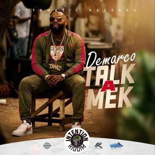 Demarco – Talk a Mek (Intention Riddim) mp3 download