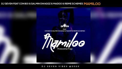 Dj seven Ft. Con Boi, Salmin Swaggz, Maddoh, Reime Schemes – Mamiloo mp3 download