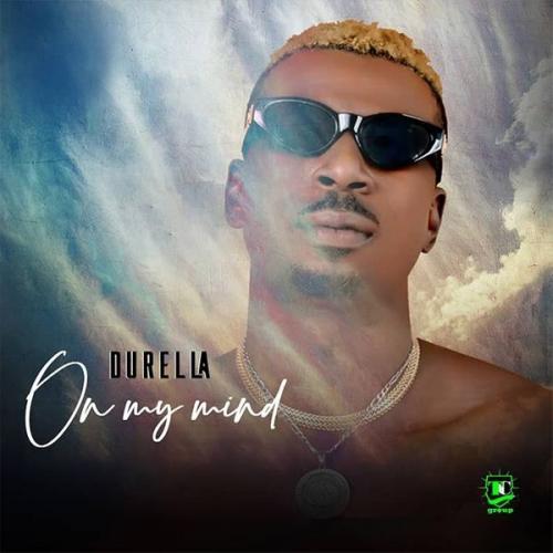 Durella – On My Mind mp3 download