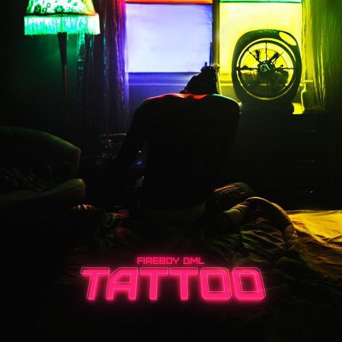 Fireboy DML – Tattoo mp3 download