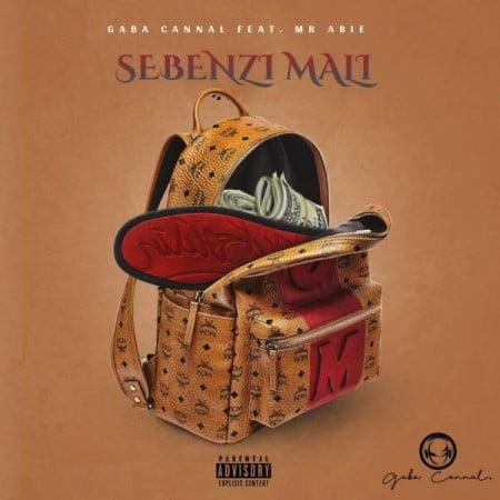 Gaba Cannal – Sebenzi Mali Ft. Mr Abie mp3 download