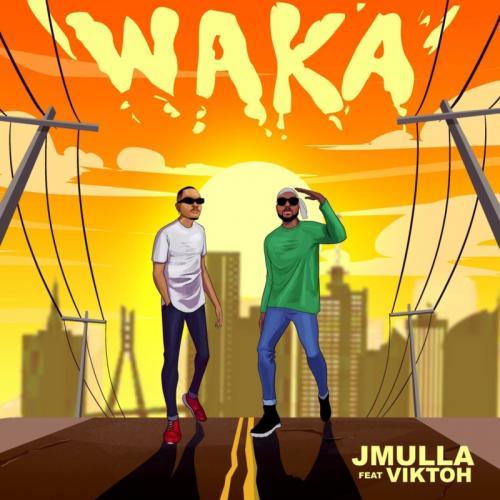 JMulla – Waka Ft. Viktoh mp3 download
