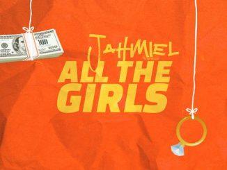 Jahmiel – All The Girls | MP3
