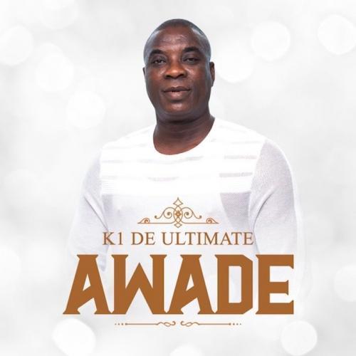 K1 De Ultimate – Awade mp3 download