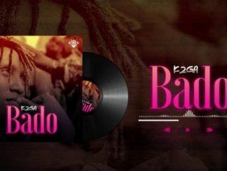 K2GA – BADO (Audio + Video)