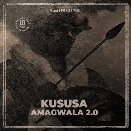 Kususa – Amagwala 2.0 mp3 download