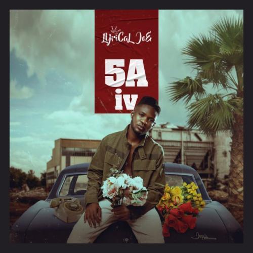 Lyrical Joe – 5th August 4 mp3 download