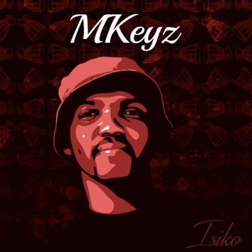 Mkeyz – Bheka Ft. Mhaw Keys mp3 download