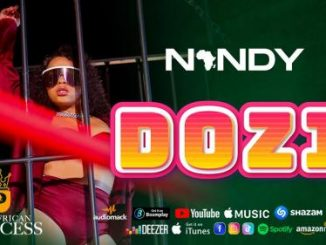 Nandy – Dozi (Audio + Video)