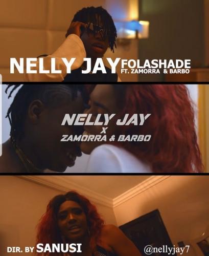 Nelly Jay Ft. Zamorra & Barbo – Folashade mp3 download