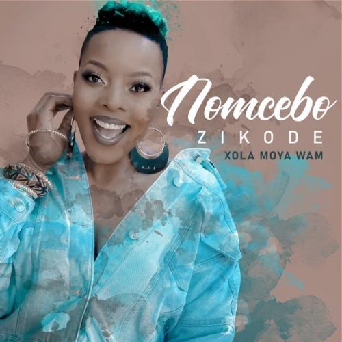 Nomcebo Zikode – Xola Moya Wam Ft. Master KG mp3 download