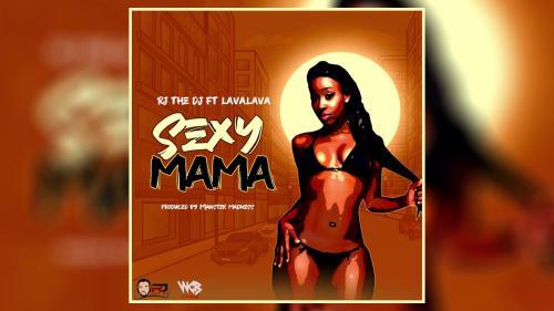 Rj The Dj Ft. Lava Lava – Sexy Mama mp3 download