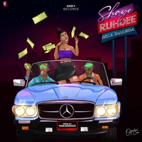Ruhdee – Shaye Ft. Bella Shmurda mp3 download