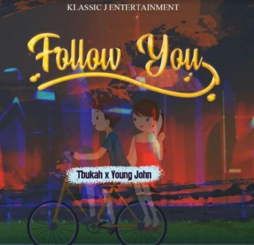 Tbukah Ft. Young John – Follow You mp3 download