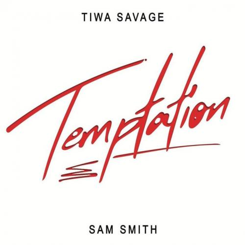 Tiwa Savage – Temptation Ft. Sam Smith mp3 download