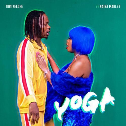Tori Keeche – Yoga Ft. Naira Marley mp3 download